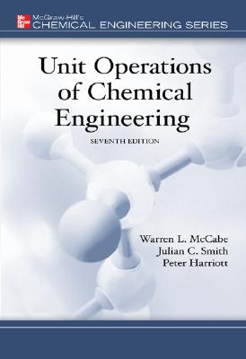 Unit Operations Of Chemical Engineering By McCabe, Warren L./ Smith, Julian C./ Harriott, Peter